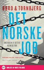 Det norske job (Katrine Wraa serien, nr. 4)
