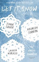Let it snow af John Green, Lauren Myracle, Maureen Johnson