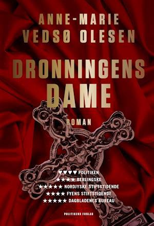 Bog, hardback Dronningens dame af Anne-Marie Vedsø Olesen