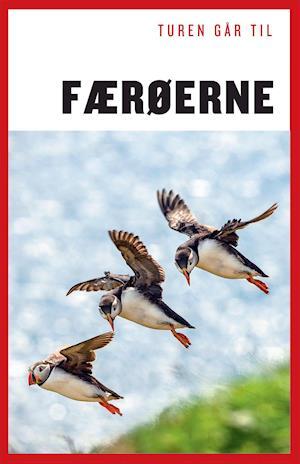 Bog, hæftet Turen går til Færøerne af Lisbeth Nebelong