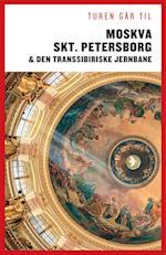 Turen går til Moskva, Skt. Petersborg & Den Transsibiriske Jernbane (Politikens Turen går til)