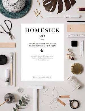 Bog, indbundet Homesick DIY af Mette Pedersen, Camilla Marie H. Jespersen, Tatiana Nyborg Christensen