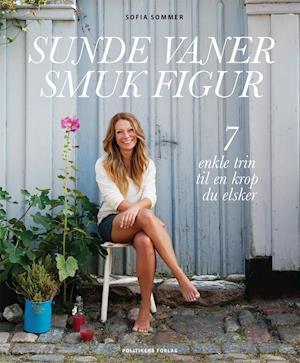 Bog, indbundet Sunde vaner, smuk figur af Sofia Sommer