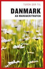 Turen går til Danmark ad Margueritruten af Anne Mette Futtrup, Minna Gross