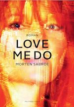 Love me Do af Morten Sabroe