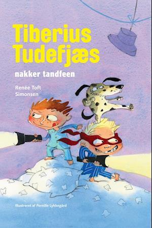 Bog, indbundet Tiberius Tudefjæs nakker tandfeen af Renée Toft Simonsen