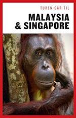 Turen Går Til Malaysia & Singapore (Turen går til)