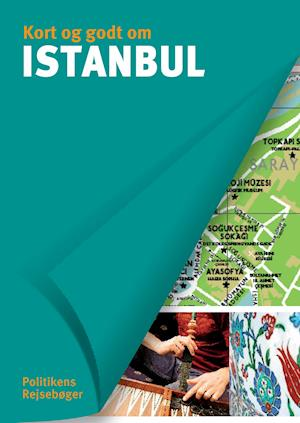Kort og godt om Istanbul