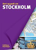 Kort og godt om Stockholm (Politikens Kort og godt om, Politikens Rejsebøger)