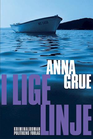 Bog, hæftet I lige linje af Anna Grue
