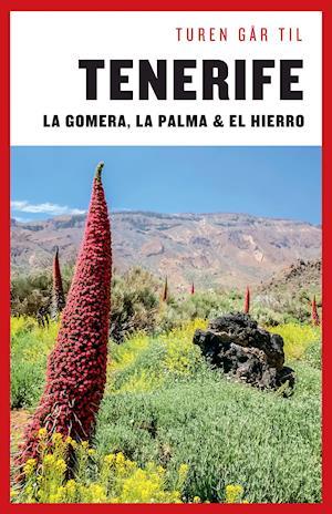 Turen går til Tenerife, Gomera, La Palma, Hierro