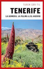 Turen går til Tenerife, Gomera, La Palma, Hierro (Politikens rejsebøger)
