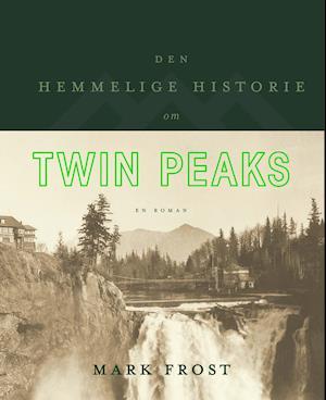 Den hemmelige historie om Twin Peaks