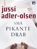 Små pikante drab af Jussi Adler-Olsen