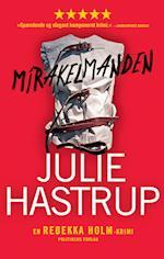Mirakelmanden (En Rebekka Holm krimi)