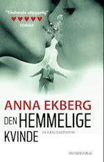 Den hemmelige kvinde af Anna Ekberg