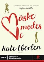 Måske mødes vi af Kate Eberlen
