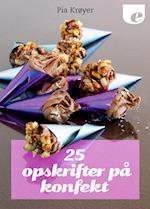25 opskrifter på konfekt
