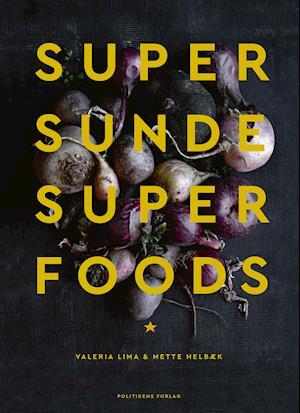 Bog, indbundet Supersunde superfoods af Mette Helbæk, Valeria Lima