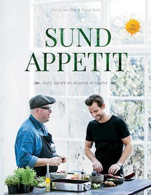 Sund appetit af Claus Holm, Christian Bitz