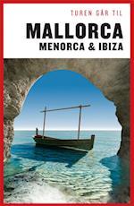 Turen går til Mallorca, Menorca & Ibiza (Politikens rejsebøger)