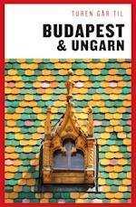 Turen går til Budapest og Ungarn (Politikens rejsebøger)