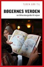 Turen går til bøgernes verden (Politikens rejsebøger)