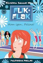 Kom igen, Felina! af Kirsten Sonne Harild