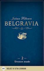 Belgravia 2 - Uventet møde (Belgravia, nr. 2)