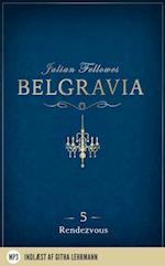Belgravia 5 -  Rendezvous (nr. 5)