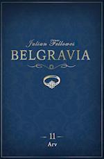 Belgravia 11 - Arv (Belgravia, nr. 11)