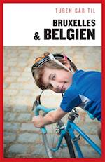 Turen går til Bruxelles & Belgien (Politikens rejsebøger)