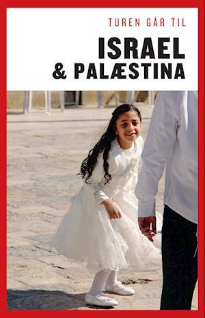 Turen Går Til Israel & Palæstina af Cecilia Flagsted Morten Bethelsen