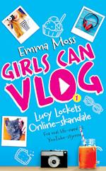 Lucy Lockets online-skandale (Girls Can Vlog, nr. 1)