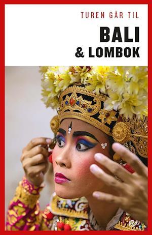 Turen Går Til Bali & Lombok af Jens Erik Rasmussen