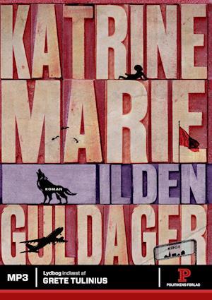 Ilden af Katrine Marie Guldager