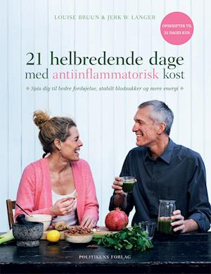 21 helbredende dage med antiinflammatorisk kost af Louise Bruun, Jerk W. Langer