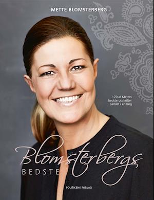 170 af Mettes bedste opskrifter samlet i én bog- Blomsterbergs bedste