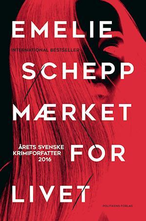 Bog, hæftet Mærket for livet af Emelie Schepp