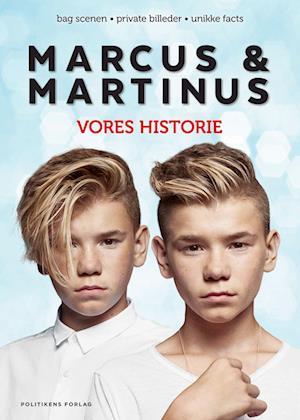 Marcus & Martinus - Vores historie af Marcus Martinus .