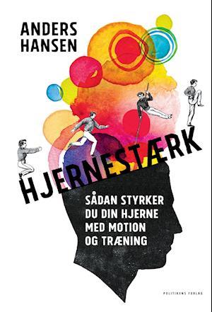 Bog indbundet Hjernestærk af Anders Hansen