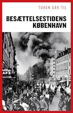 Turen går til besættelsestidens København (Turen går til)
