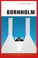 Turen går til Bornholm (Politikens rejsebøger)
