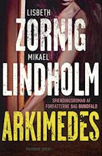 Arkimedes af Lisbeth Zornig, Mikael Lindholm