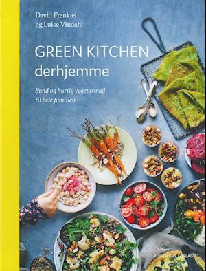 Bog, indbundet Green Kitchen derhjemme af Luise Vindahl, David Frenkiel
