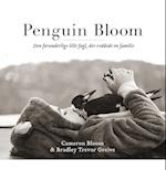 Penguin Bloom af Bradley Trevor Greive, Cameron Bloom