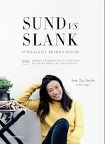 Sund vs. slank af Mads Persson, Sara Jin Smidt