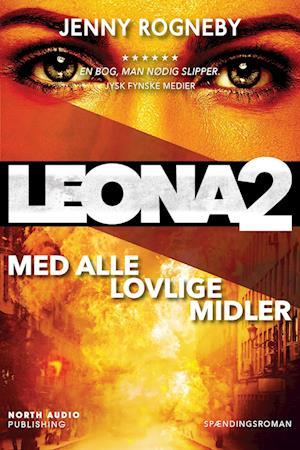 Leona med alle lovlige midler af Jenny Rogneby