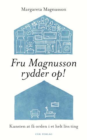 Bog, indbundet Fru Magnusson rydder op! af Margareta Magnusson