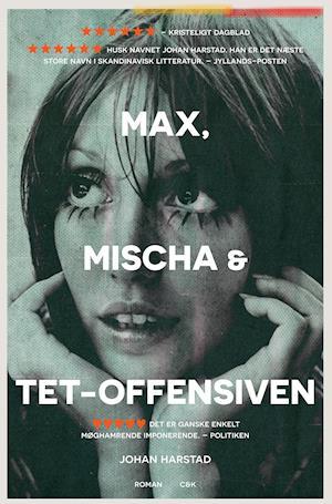Max, Mischa & Tet-offensiven